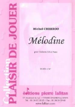Mélodine - Michel Chebrou - Partition - Clarinette - laflutedepan.com