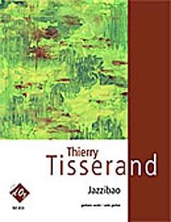 Jazzibao - Thierry Tisserand - Partition - Guitare - laflutedepan.com