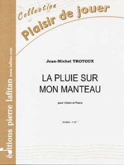 Jean-Michel Trotoux - Rain on my coat - Sheet Music - di-arezzo.co.uk