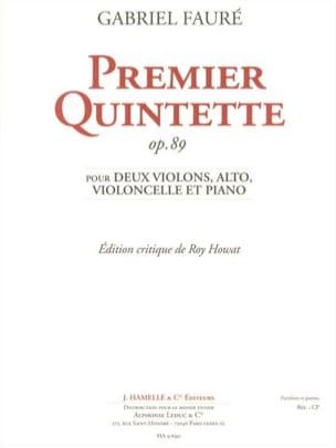 Gabriel Fauré - Quintette N° 1 Op. 89 - Partition - di-arezzo.fr