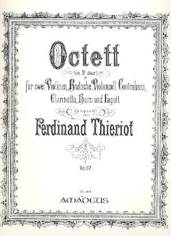 Ferdinand Thieriot - Octuor Op.62 In B flat major - Sheet Music - di-arezzo.co.uk