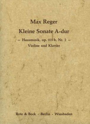 Max Reger - Kleine Sonate la Maj. Op.103b N°2 - Partition - di-arezzo.fr