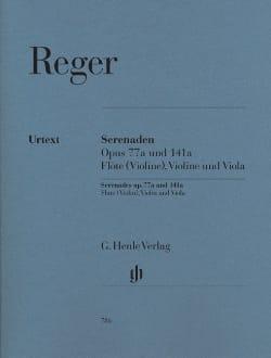 Max Reger - Sérénades op.77a et op. 141a pour flûte (violon), violon et alto - Partition - di-arezzo.fr