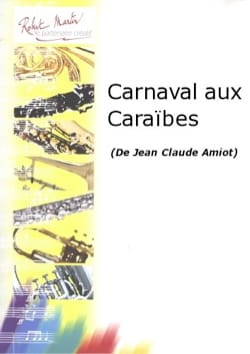 Jean-Claude Amiot - Carnival in the Caribbean - Sheet Music - di-arezzo.co.uk