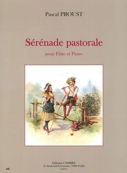 Sérénade pastorale Pascal Proust Partition laflutedepan