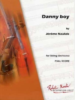 Jérôme Naulais - Danny Boy - Partition - di-arezzo.fr