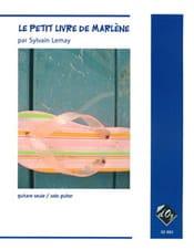 Sylvain Lemay - Le Petit Livre De Marlène - Partition - di-arezzo.fr