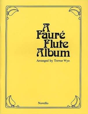 Gabriel Fauré - Flûte Album - Partition - di-arezzo.fr