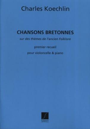 Chansons Bretonnes - 1er Recueil - Charles Koechlin - laflutedepan.com