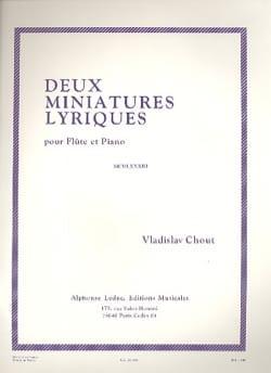 Vladislav Chout - 2 Miniatures lyriques - Partition - di-arezzo.fr