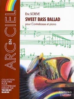 Sweet Bass Ballad Screve Eric Partition Contrebasse - laflutedepan