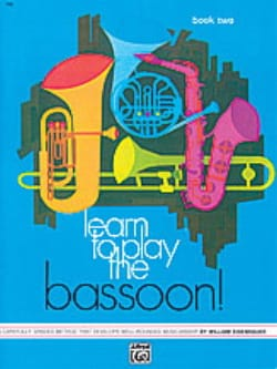 William Eisenhauer - Learn to Play the Bassoon ! - Book 2 - Partition - di-arezzo.fr
