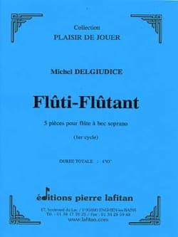 Fluti-Flutant - Michel Delgiudice - Partition - laflutedepan.com