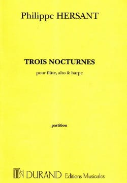 Trois nocturnes -Partition Philippe Hersant Partition laflutedepan