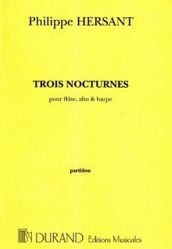Philippe Hersant - Trois nocturnes –Partition - Partition - di-arezzo.fr
