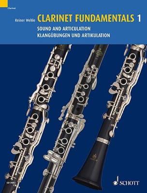 Clarinet Fundamentals Volume 1 Reiner Wehle Partition laflutedepan