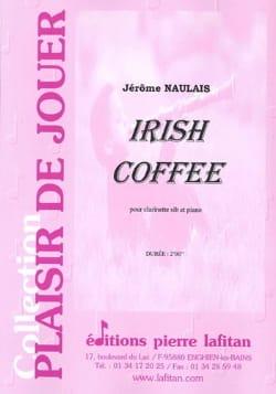 Irish Coffee Jérôme Naulais Partition Clarinette - laflutedepan