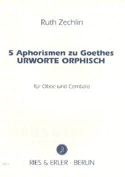 Ruth Zechlin - 5 Aphorismen zu Goethes - Urworte Orphisch - Partition - di-arezzo.fr