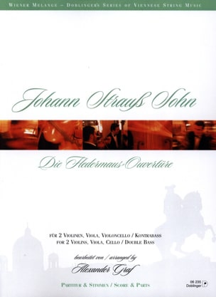 Johann (Fils) Strauss - Die Fledermaus Ouvertüre –2 Vln Va Vc/Kb - Partitur + Stimmen - Partition - di-arezzo.fr