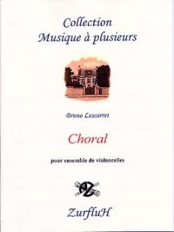 Bruno Lescarret - Choral –4 Violoncelles - Partition - di-arezzo.fr