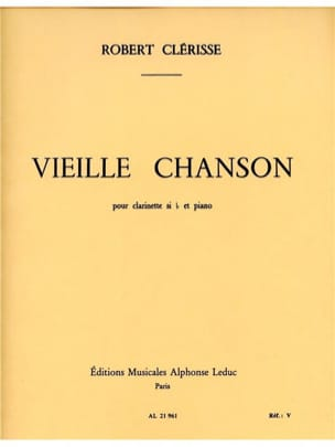 Robert Clerisse - Vieille chanson - Partition - di-arezzo.fr