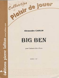 Big Ben - Alexandre Carlin - Partition - Clarinette - laflutedepan.com