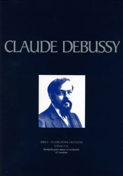DEBUSSY - Fantasy for piano and orch. 2nd Version - Sheet Music - di-arezzo.co.uk