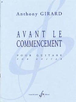 Avant le commencement Anthony Girard Partition Guitare - laflutedepan
