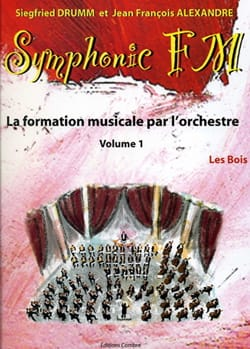 DRUMM Siegfried / ALEXANDRE Jean François - Symphonic FM Volume 1 - the Woods - Sheet Music - di-arezzo.co.uk