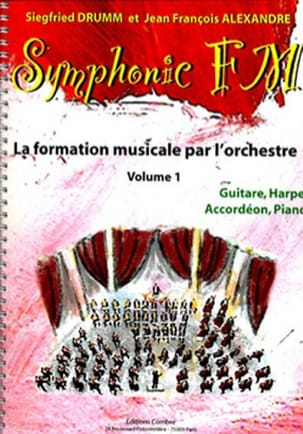 DRUMM Siegfried / ALEXANDRE Jean François - Symphonic FM Volume 1 - Guitare, Harpe, Accordeon, Piano - Partition - di-arezzo.fr
