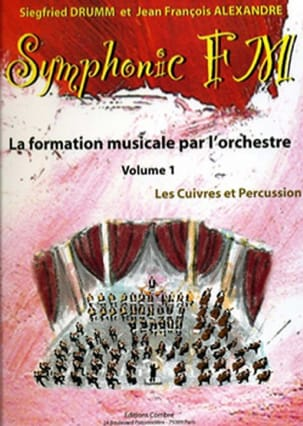 DRUMM Siegfried / ALEXANDRE Jean François - Symphonic FM Volume 1 - Brass and Percussion - Sheet Music - di-arezzo.co.uk