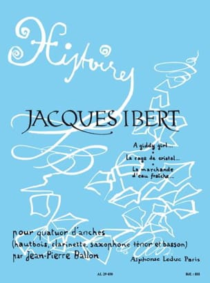 Jacques Ibert - Histoires - Volume 1 – Quatuor d'anches - Cond. + parties - Partition - di-arezzo.fr