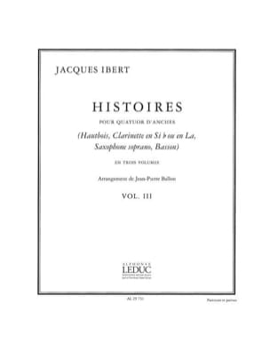 Jacques Ibert - Histoires - Volume 3 - Quatuor d'anches - Cond. + parties - Partition - di-arezzo.fr