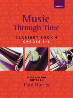 Music through time clarinet - Book 4 - Paul Harris - laflutedepan.com