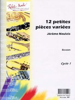 Jérôme Naulais - 12 Small Various Pieces - Bassoon - Sheet Music - di-arezzo.com