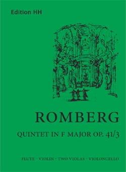 Bernhard Heinrich Romberg - Quintett F-Dur op. 41/3 –Flöte Violine 2 Violen Cello - Partitur + Stimmen - Partition - di-arezzo.fr