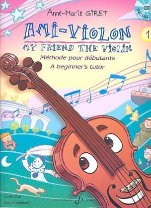 Anne-Marie Giret - Friend-Violin Volume 1 - Sheet Music - di-arezzo.com