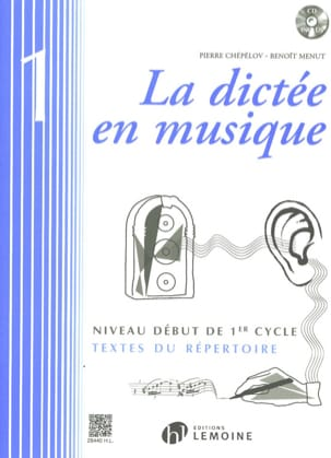 Pierre CHEPELOV et Benoit MENUT - The Music Dictation Volume 1 - Sheet Music - di-arezzo.com