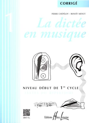 Pierre CHEPELOV et Benoit MENUT - The Dictation in Music - Answer Key - Volume 1 - Sheet Music - di-arezzo.co.uk
