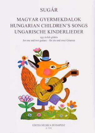 Rezsö Sugar - Ungarische Kinderlieder –1 u. 2 Gitarren - Partition - di-arezzo.fr