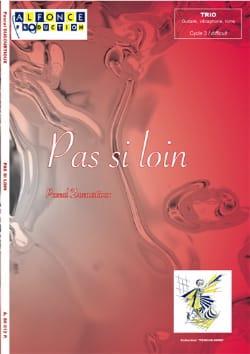 Pascal Ducourtioux - Pas si loin - Partition - di-arezzo.fr