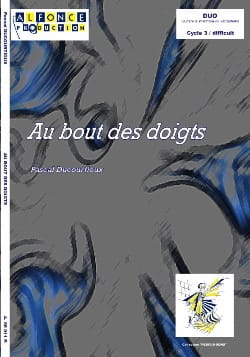 Au bout des doigts - Pascal Ducourtioux - Partition - laflutedepan.com