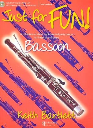 Just For Fun ! Basson Keith Bartlett Partition Basson - laflutedepan