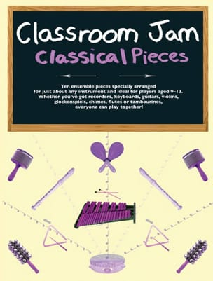 Classroom Jam classical pieces - Partition - di-arezzo.fr
