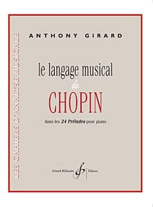 Anthony Girard - Le Langage Musical de Chopin - Livre - di-arezzo.fr