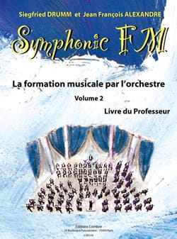 DRUMM Siegfried / ALEXANDRE Jean François - Symphonic FM Volume 2 - Teacher's Book - Sheet Music - di-arezzo.co.uk