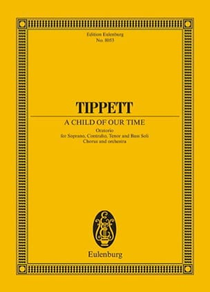 A Child of Our Time - Michael Tippett - Partition - laflutedepan.com