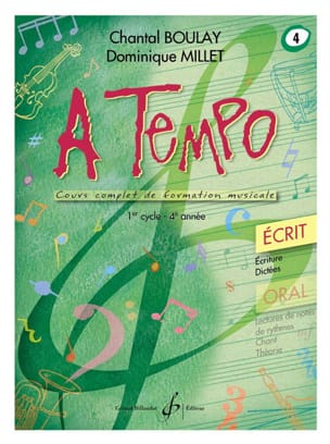 Chantal BOULAY et Dominique MILLET - A Tempo Volume 4 - Ecrit - Sheet Music - di-arezzo.com
