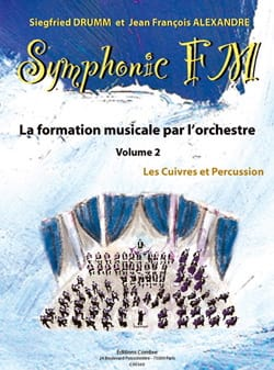 DRUMM Siegfried / ALEXANDRE Jean François - Symphonic FM Volume 2 - Brass and Percussion - Sheet Music - di-arezzo.co.uk