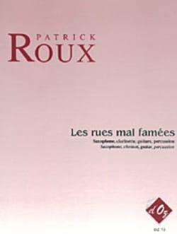Patrick Roux - Les Rues Mal Famées - Quatuor - Partition - di-arezzo.fr